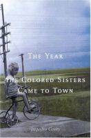 The Year the Colored Sisters Came to Town