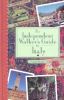 The Independent Walker's Guide to Italy