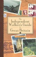 The Independent Walker's Guide to Great Britain