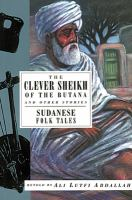 The Clever Sheikh of the Butana and Other Stories