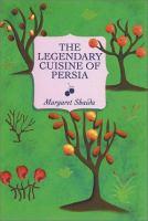 The Legendary Cuisine of Persia