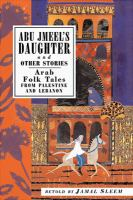 Abu Jmeel's Daughter and Other Stories