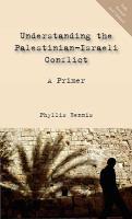Understanding the Palestinian-Israeli Conflict