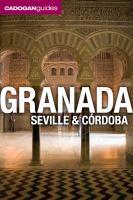 Granada, Seville & Córdoba
