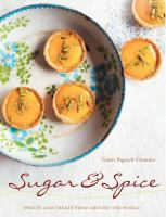 Sugar and spice : sweets and treats from around the world