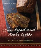 Sun Bread and Sticky Toffee