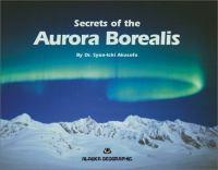 Secrets of the Aurora Borealis