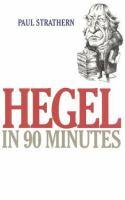 Hegel in 90 Minutes