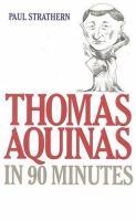 Thomas Aquinas in 90 Minutes
