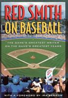 Red Smith on Baseball