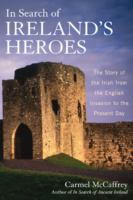 In Search of Ireland's Heroes