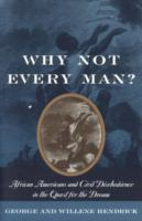 Why Not Every Man?