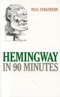 Hemingway in 90 Minutes