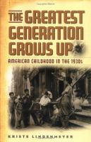 The Greatest Generation Grows up