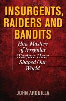 Insurgents, Raiders, and Bandits