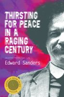 Thirsting for Peace in A Raging Century