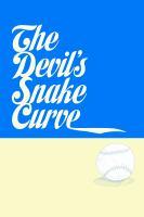 The Devil's Snake Curve