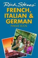 Rick Steves' French, Italian & German Phrase Book