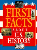 First Facts About U.S. History