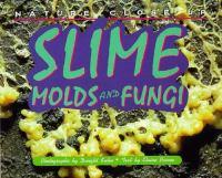 Slime, Molds, and Fungi