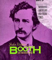John Wilkes Booth and the Civil War