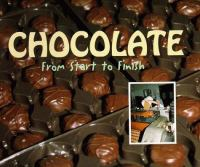 Chocolate From Start to Finish