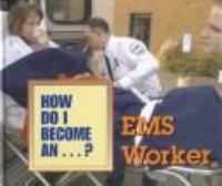 EMS Worker