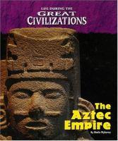 The Aztec Empire