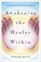Awakening the Healer Within