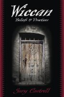 Wiccan Beliefs & Practices