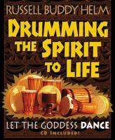 Drumming the Spirit to Life