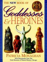 The New Book of Goddesses & Heroines