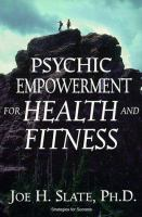 Psychic Empowerment for Health and Fitness