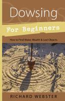 Dowsing for Beginners