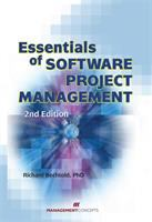Essentials of Software Project Managememt, Second Edition