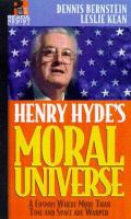 Henry Hyde's Moral Universe