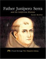 Father Junípero Serra and the California Missions