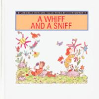A Whiff and A Sniff