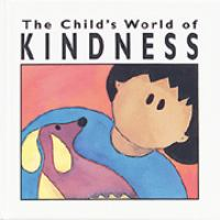The Child's World of Kindness