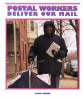 Postal Workers Deliver Our Mail