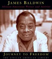 James Baldwin : African-American Writer and Activist