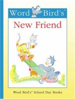 Word Bird's New Friend