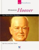 Herbert Hoover, Our Thirty-first President