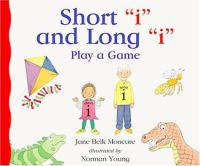 "Short ""i"" and Long ""i"" Play A Game"