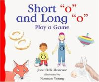 "Short ""o"" and Long ""o"" Play A Game"