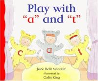 """Play With """"a"""" and """"t"""""""