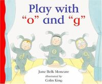 "Play With ""o"" and ""g"""