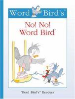 No! No! Word Bird
