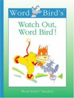 Watch Out, Word Bird!
