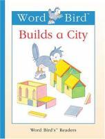 Word Bird Builds A City